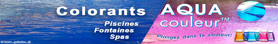 Distributeur AQUAcolorant couleur : Colorants pour piscines spas fontaines